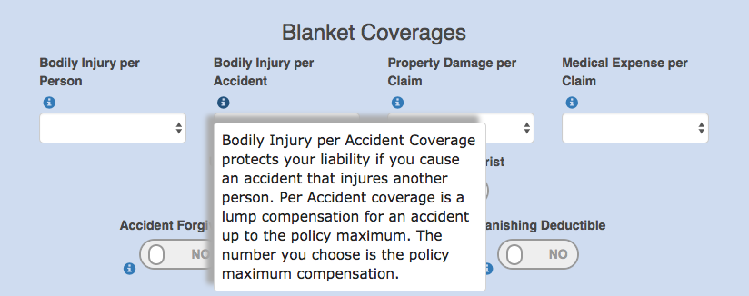 Our online application explains each coverage item for you